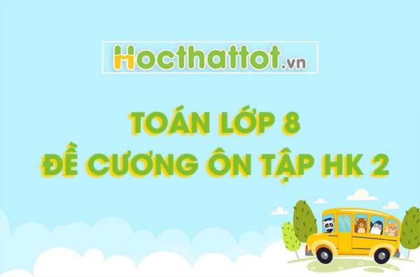 toan-lop-8-de-cuong-on-tap-hk-2