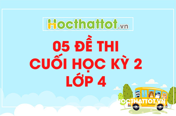 05-de-thi-cuoi-hoc-ky-2-lop-4