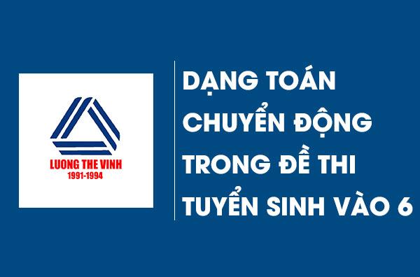 dang-toan-chuyen-dong-trong-de-thi-cap-2-chat-luong-cao-luong-the-vinh-1