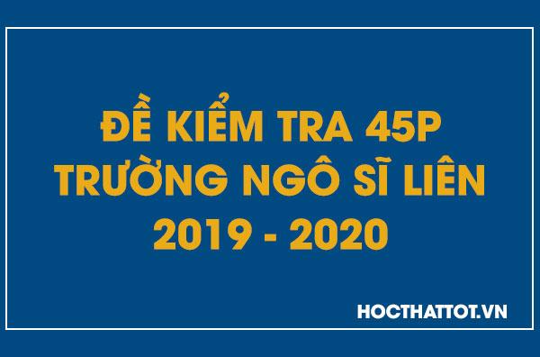 de-kiem-tra-45-phut-truong-ngo-si-lien-2019-2020