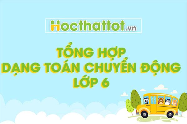 tong-hop-dang-toan-chuyen-dong-lop-6