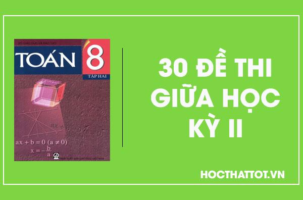 30-de-thi-giua-hoc-ky-ii