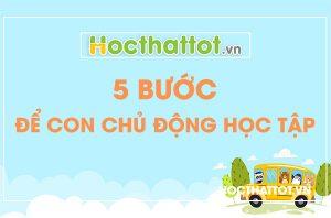 5-buoc-de-con-chu-dong-hoc-tap