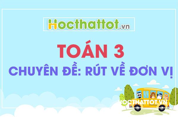 chuyen-de-rut-ve-don-vi-toan-lop-3