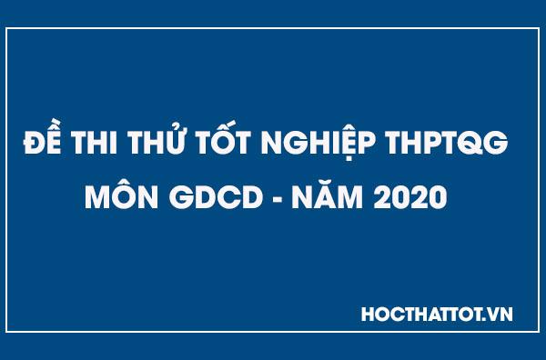 de-thi-thu-thptqg-mon-gdcd-nam-2020