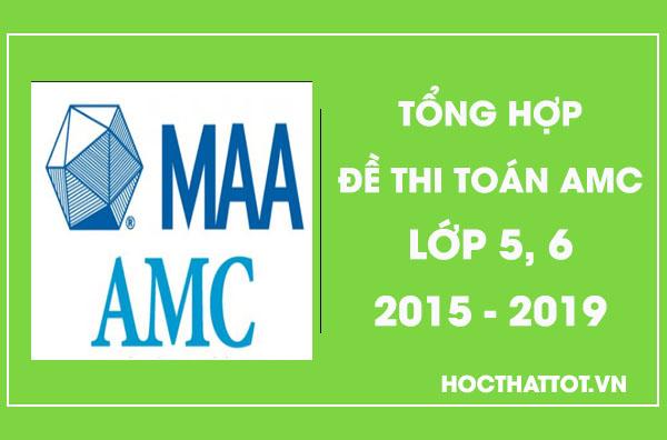 tong-hop-de-thi-toan-amc-lop-5-6-2015-2019