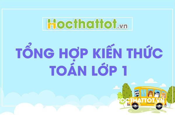 tong-hop-kien-thuc-toan-lop-1