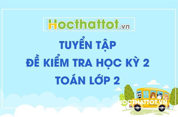 tuyen-tap-de-kiem-tra-hoc-ky-2-toan-lop-2
