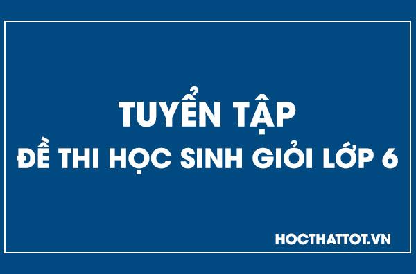 tuyen-tap-de-thi-hoc-sinh-gioi-lop-6