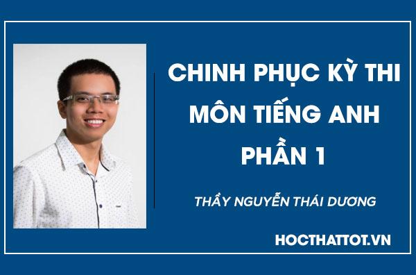chinh-phuc-ky-thi-mon-tieng-anh-phan-1