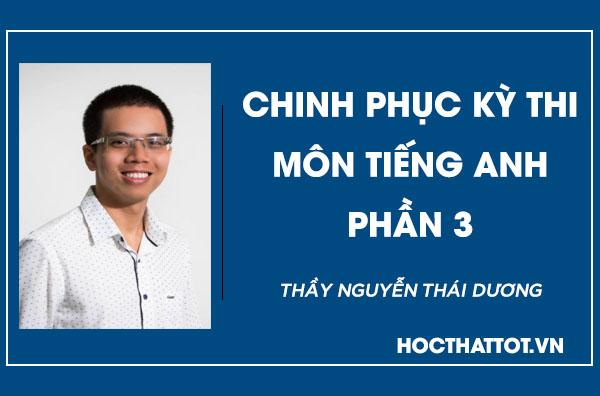 chinh-phuc-ky-thi-mon-tieng-anh-phan-3