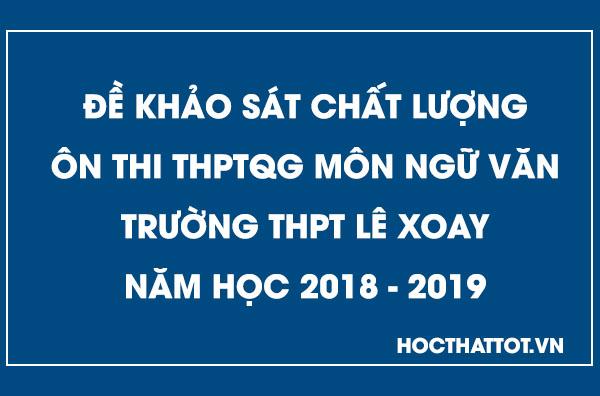 de-khao-sat-chat-luong-on-thi-thptqg-mon-ngu-van-thpt-le-xoay-nam-2019
