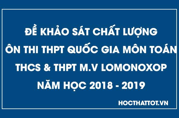 de-khao-sat-chat-luong-on-thi-thptqg-mon-toan-lomonoxop-nam-2019