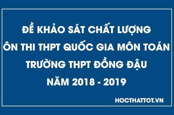 de-khao-sat-chat-luong-on-thi-thptqg-mon-toan-thpt-dong-dau-nam-2019
