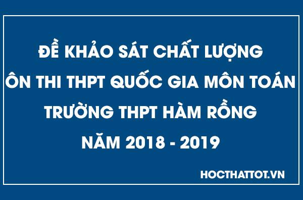 de-khao-sat-chat-luong-on-thi-thptqg-mon-toan-thpt-ham-rong-nam-2019