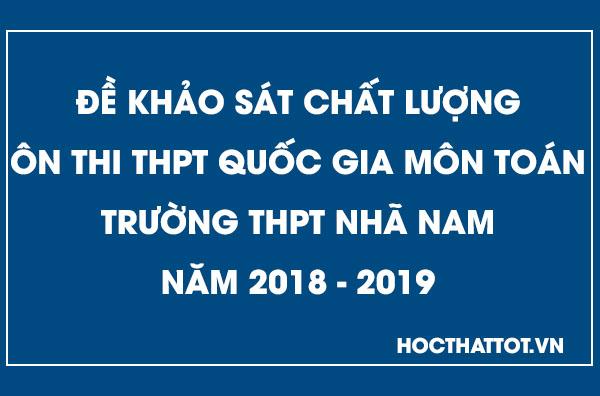 de-khao-sat-chat-luong-on-thi-thptqg-mon-toan-thpt-nha-nam-nam-2019
