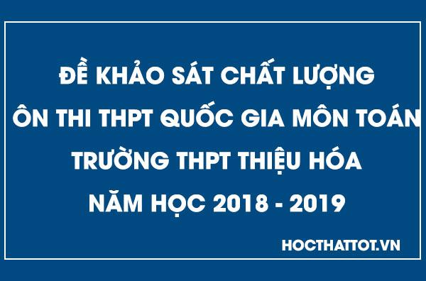 de-khao-sat-chat-luong-on-thi-thptqg-mon-toan-thpt-thieu-hoa-nam-2019