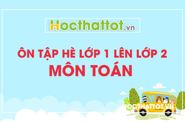 tai-lieu-on-tap-he-lop-1-len-lop-2-mon-toan