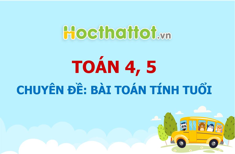 chuyen-de-bai-toan-tinh-tuoi