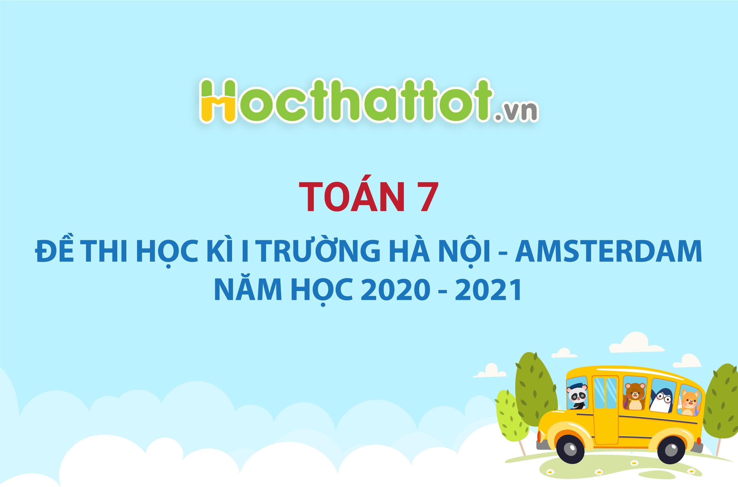 de-thi-hk1-lop7-truong-amsterdam