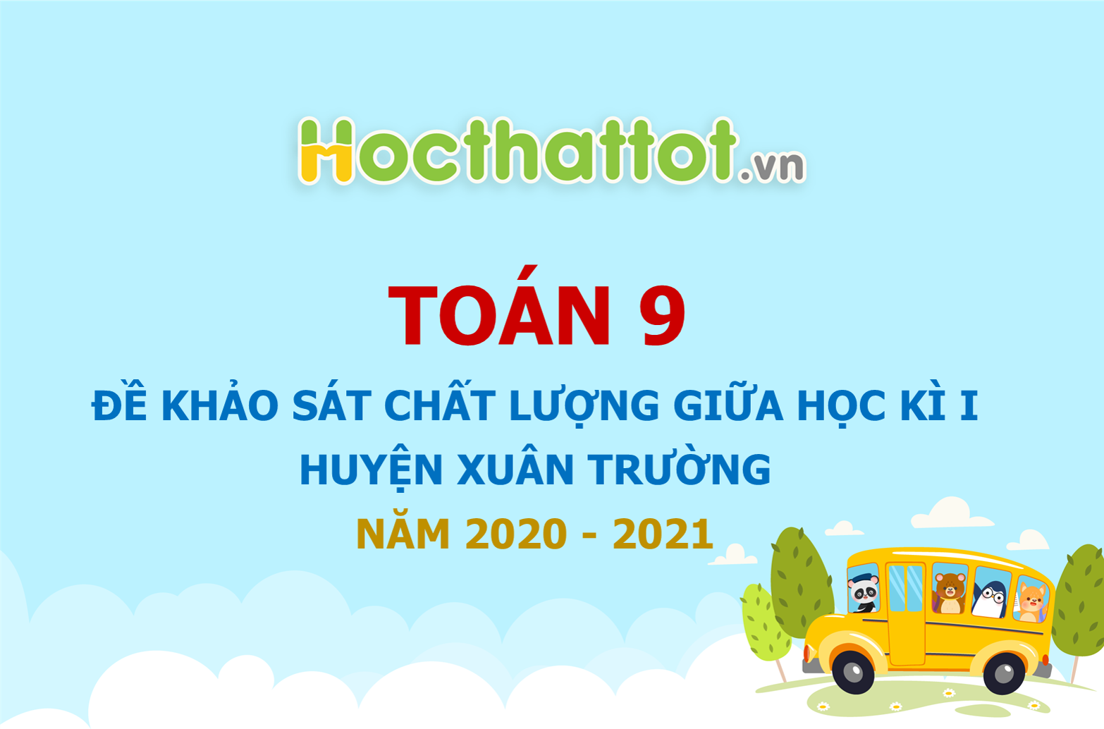 de-khao-sat-chat-luong-giua-ki-1-huyen-Xuan-Truong.jpg