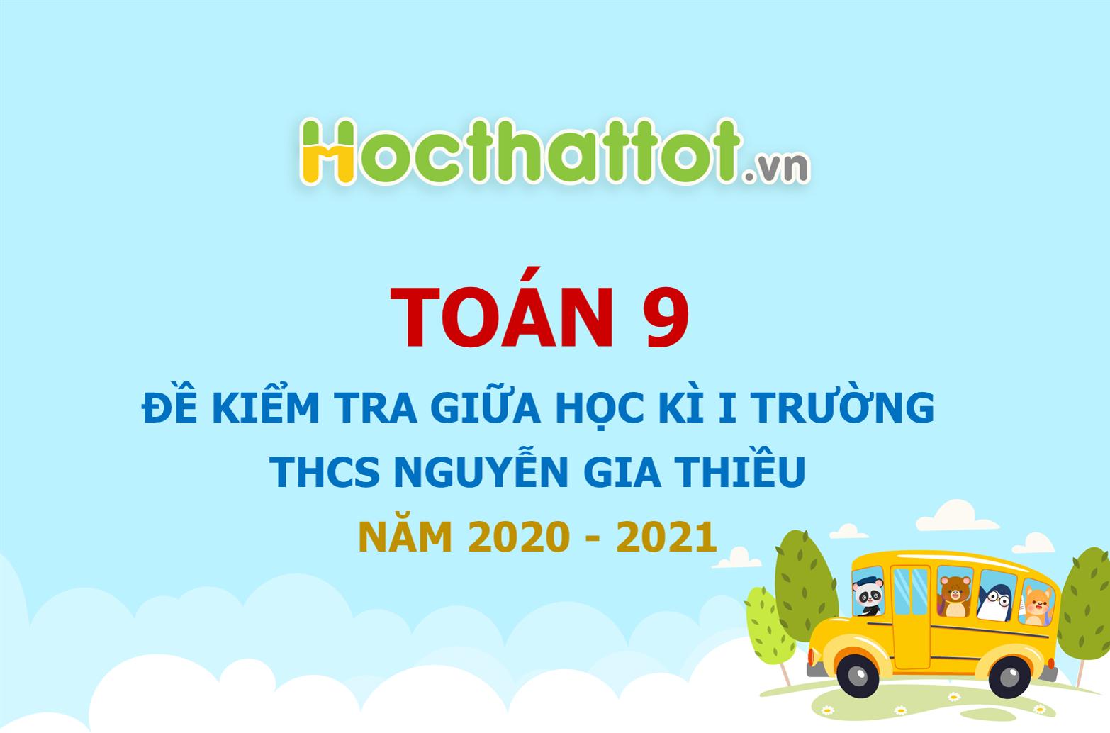 de-kiem-tra-giua-hoc-ki-1-truong-THCS-Nguyen-Gia-Thieu-nam-2020-2021.1.jpg