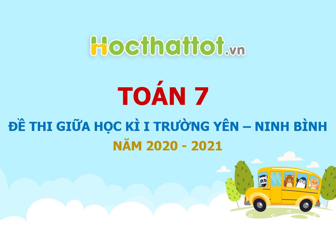 de-thi-giua-hk1-toan-7-nam-2020-2021-truong-thcs-truong-yen-ninh-binh