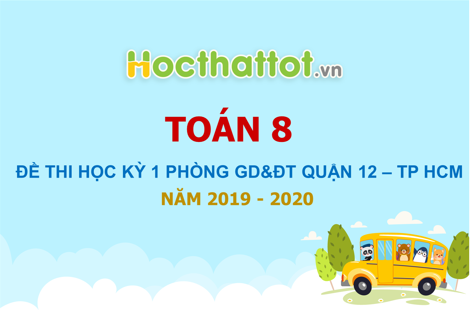 de-thi-hoc-ky-1-toan-8-nam-2019-2020-phong-gddt-quan-12-tp-hcm