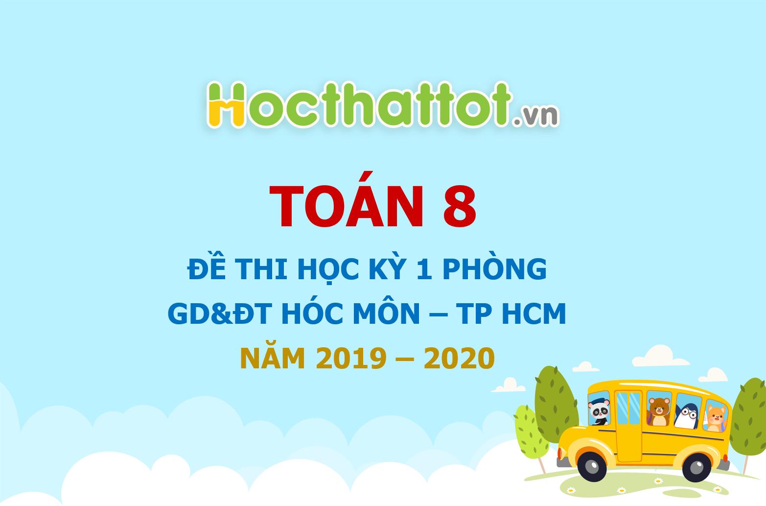 de-thi-hoc-ky-1-toan-8-nam-2019-2020-phong-gddt-hoc-mon-tp-hcm