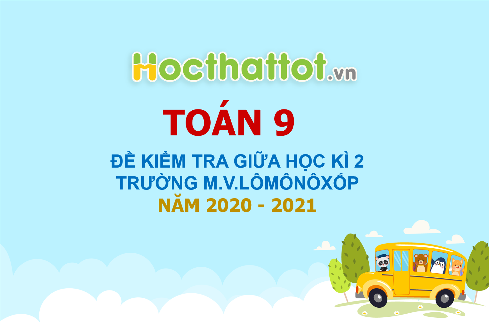 de-kiem-tra-giua-hoc-ki2-lop9-truong-monoloxop nam-2020-2021