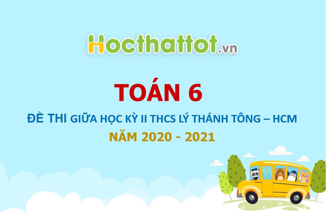 de-thi-giua-hk2-lop-6-THCS-Ly-Thanh-Tong