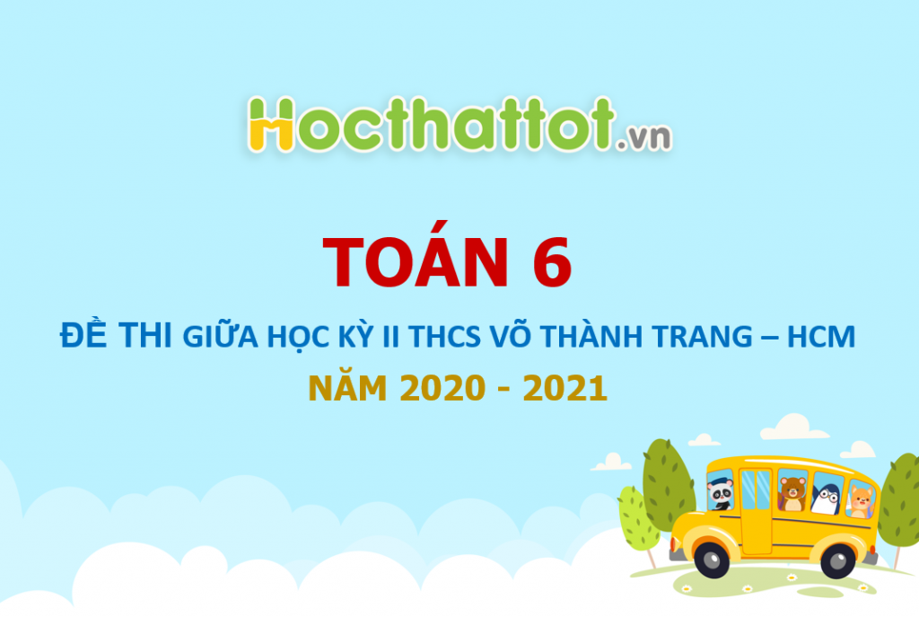 de-thi-giua-hk2-lop-6-THCS-Vo-Thanh-Trang