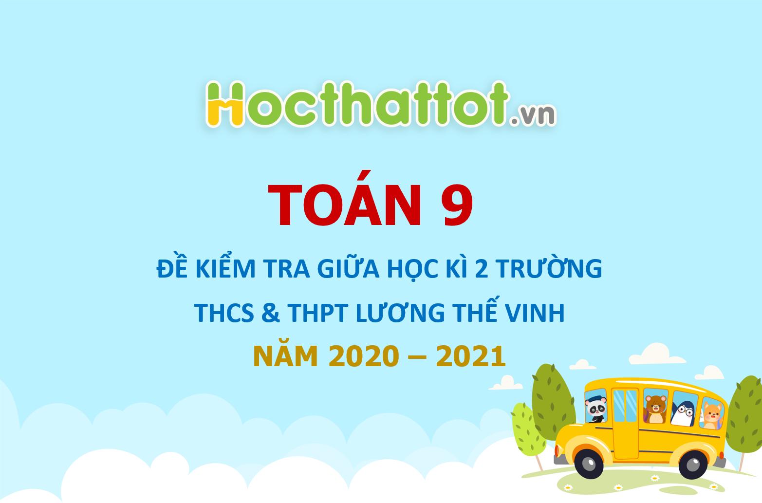 de-thi-giua-ki-2-toan-9-nam-2020-2021-truong-luong-the-vinh-ha-noi.pdf