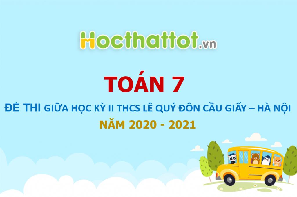 de-thi-giua-ky-2-toan-7-nam-2020-2021-truong-thcs-le-quy-don-ha-noi