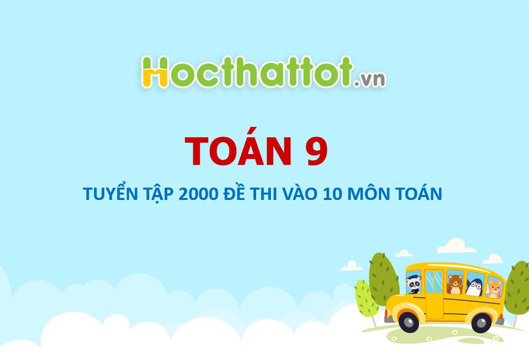 Tuyen-tap-2000-de-thi-vao-10-co-dap-an